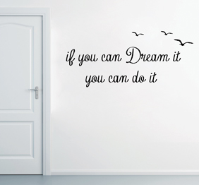 מדבקת קיר - if you can Dream it - בצירוף 3 שחפים