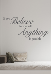 מדבקת קיר - if you believe in yourself anything is possible