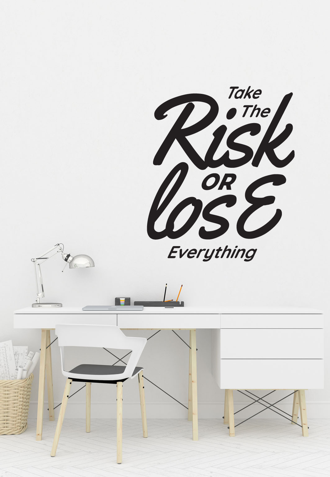 מדבקת קיר - Take the Risk or lose everything