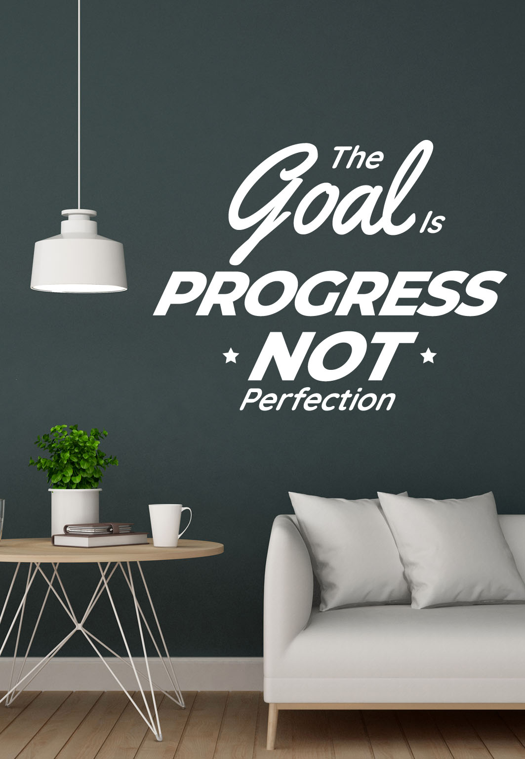 מדבקת קיר - The goal is progress not perfection