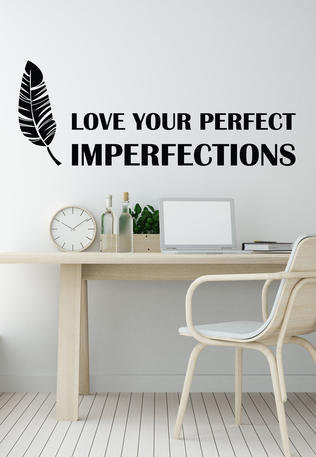 מדבקת קיר - LOVE YOUR IMPERFECTIONS