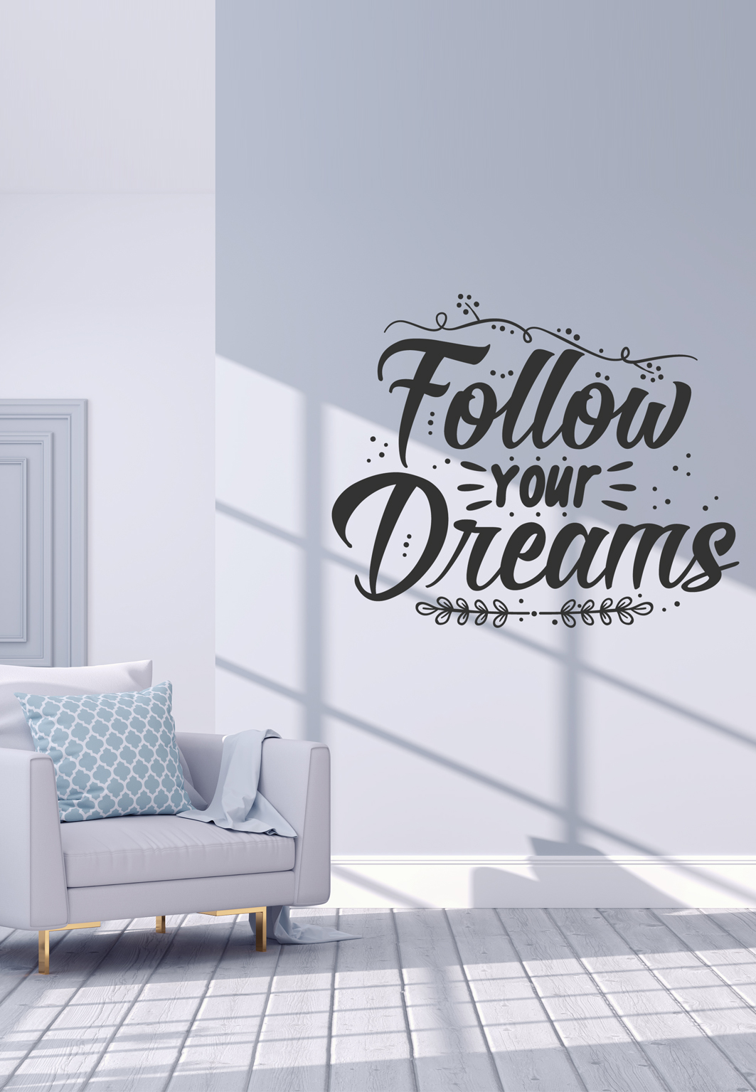 מדבקת קיר  - follow your dreams