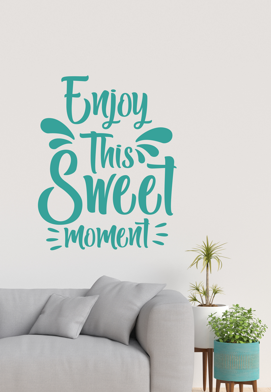 מדבקת קיר - Enjoy This Sweet Moment