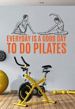 מדבקת קיר - EVERYDAY IS A GOOD DAY TO DO PILATES בצירוף מתעמלות