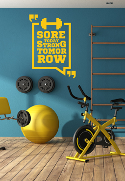 מדבקת קיר - SORE TODAY STRONG TOMORROW