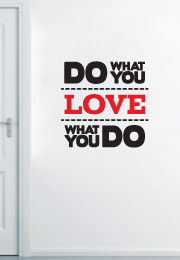 מדבקת קיר - Do what you love