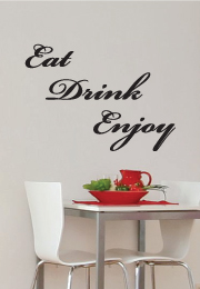 מדבקת קיר - Eat ,Drink, Enjoy
