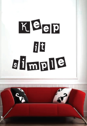 מדבקת קיר - Keep it simple