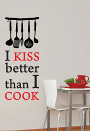 מדבקת קיר - i kiss better than i cook