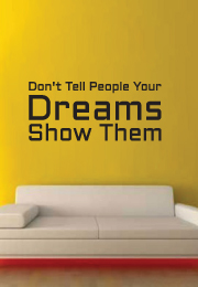 מדבקת קיר - don't tell people your Dreams