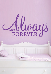 מדבקת קיר - Always and Forever