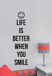 מדבקת קיר - Life is better when you smile  - 2
