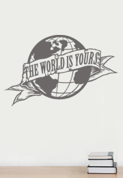מדבקת קיר - The world is your - 1