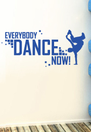 מדבקת קיר - Everybody dance now - 2