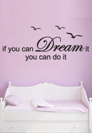 מדבקת קיר - if you can dream it 4
