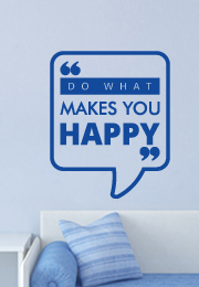 מדבקת קיר : do what makes you happy