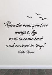 מדבקת קיר - Give the ones you love wings to fly