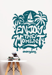 מדבקת קיר - Enjoy the moment everyday