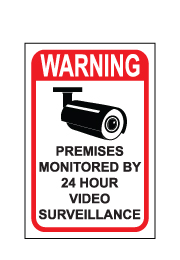 שלט - WARNING - PREMISES MONITORED BY 24 HOUR