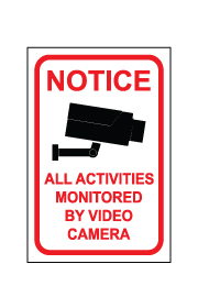 שלט - NOTICE - ALL ACTIVITIES MONITORED BY VIDEO CAMERA