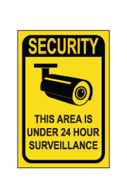 שלט - SECURITY - THIS AREA IS UNDER 24 HOUR SURVEILLANCE